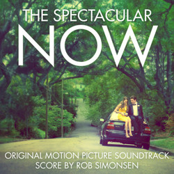 The Spectacular Now Soundtrack (Rob Simonsen) - CD cover