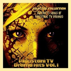 Pakistani TV Drama Hits, Vol. 1 Soundtrack (Various Artists) - CD cover