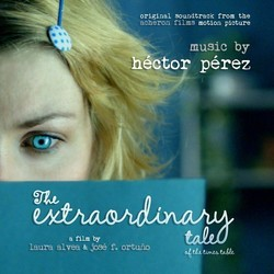 The Extraordinary Tale Of The Times Table Soundtrack (Hector Perez) - CD cover