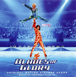 Blades of Glory Soundtrack (Theodore Shapiro) - CD cover