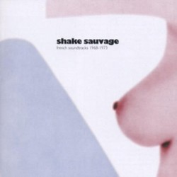 Shake Sauvage 声带 (Various Artists) - CD封面