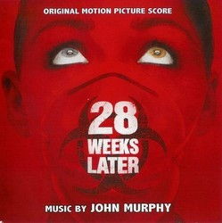 28 Weeks Later Soundtrack (John Murphy) - CD cover