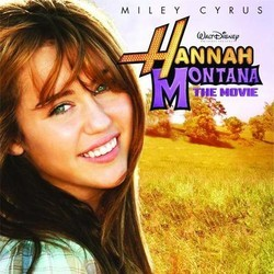 Hannah Montana: The Movie Soundtrack (Various Artists) - CD cover
