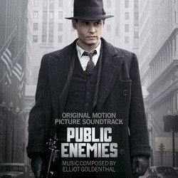 Public Enemies - Elliot Goldenthal - 26/08/2016