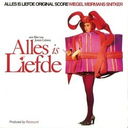 Alles is liefde Soundtrack (Various Artists, Melcher Meirmans, Merlijn Snitker, Chrisnanne Wiegel) - Carátula