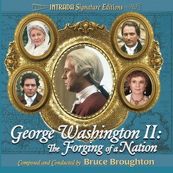 George Washington II: The Forging of a Nation Soundtrack (Bruce Broughton) - Carátula