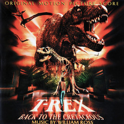 T-Rex: Back to the Cretaceous 声带 (William Ross) - CD封面