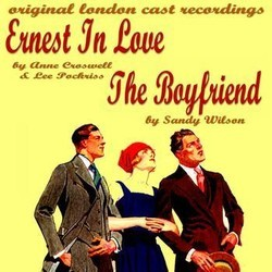 Ernest in Love / The Boy Friend Soundtrack (Nacio Herb Brown, Original Cast, Anne Croswell, Lee Pockriss, Sandy Wilson, Sandy Wilson) - CD-Cover