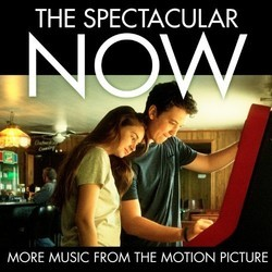 The Spectacular Now Soundtrack (Various Artists) - CD cover