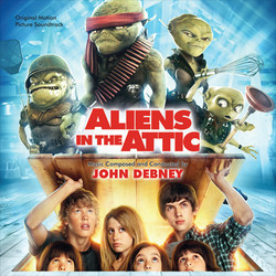 Aliens in the Attic Soundtrack (John Debney) - Car�tula