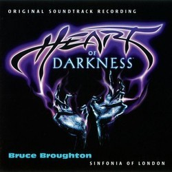 Heart of Darkness Soundtrack (Bruce Broughton) - CD cover