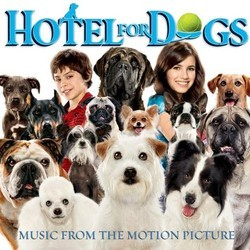 Hotel for Dogs Soundtrack (John Debney) - Carátula