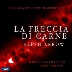 La Freccia Di Carne Soundtrack (Rick Romano) - CD cover