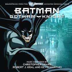 Batman: Gotham Knight 聲帶 (Christopher Drake, Robert J. Kral, Kevin Manthei) - CD封面