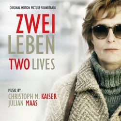 Zwei Leben - Two Lives Soundtrack (Christoph M. Kaiser, Julian Maas) - CD cover