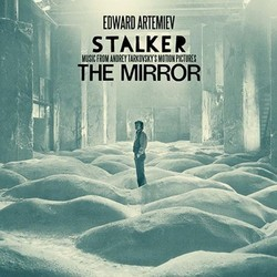 Stalker / The mirror Soundtrack (Eduard Artemyev) - CD cover