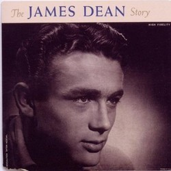The James Dean Story Μουσική υπόκρουση (Various Artists, Leith Stevens) - Κάλυμμα CD
