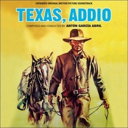 Texas, Addio Bande Originale (Antón García Abril) - Pochettes de CD