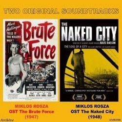 Brute Force / The Naked City Soundtrack  (Mikl�s R�zsa) - CD cover