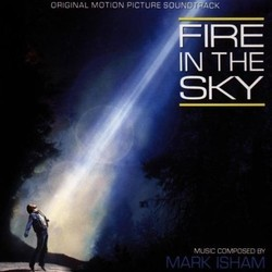 Fire in the Sky Soundtrack (Mark Isham) - CD cover