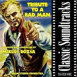 Tribute to a Bad Man Soundtrack  (Mikl�s R�zsa) - CD cover