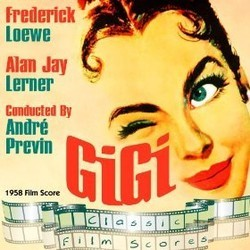 Gigi Soundtrack (Original Cast, Alan Jay Lerner , Frederick Loewe) - CD cover
