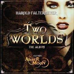 Two Worlds Soundtrack (Harold Faltermeyer) - CD cover