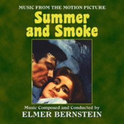 Summer and Smoke Soundtrack (Elmer Bernstein) - CD cover