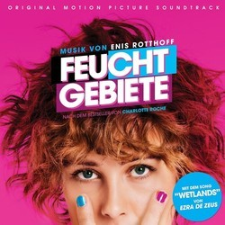 Feuchtgebiete Soundtrack (Enis Rotthoff) - CD cover