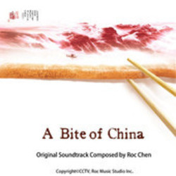 A Bite of China Soundtrack  (Roc Chen) - CD cover