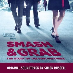 Smash & Grab: The Story of the Pink Panthers Soundtrack (Simon Russell) - CD cover