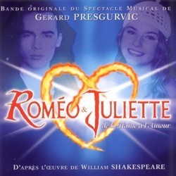 Roméo & Juliette Soundtrack (Gérard Presgurvic) - CD cover