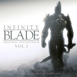 Infinity Blade: Vol.2 Soundtrack (Josh Aker) - CD cover