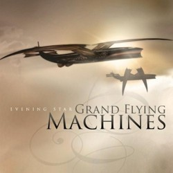 Grand Flying Machines Soundtrack (Evening Star) - CD cover