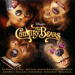 The Country Bears Trilha sonora (Various Artists, Christopher Young) - capa de CD