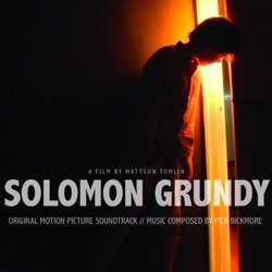 Solomon Grundy Soundtrack (Pick Bickmore) - CD cover