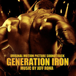 Generation Iron Soundtrack (Jeff Rona) - CD cover