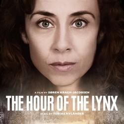 The Hour of the Lynx Soundtrack (Tobias Hylander) - CD cover