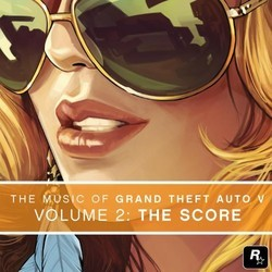 The Music of Grand Theft Auto V, Vol. 2: The Score Soundtrack (The Alchemist, Woody Jackson, Oh No, DJ Shadow) - CD cover