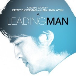 A Leading Man Soundtrack (Benjamin Wynn, Jeremy Zuckerman) - CD cover