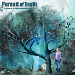 Pursuit of Truth Soundtrack (Luciano Giacomozzi) - CD cover