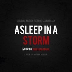 Asleep in a Storm Soundtrack (Jonathan Mihail) - CD cover