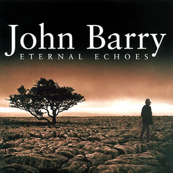 Eternal Echoes Soundtrack (John Barry) - CD cover