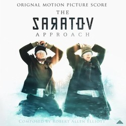 The Saratov Approach Soundtrack (Robert Allen Elliott) - CD cover