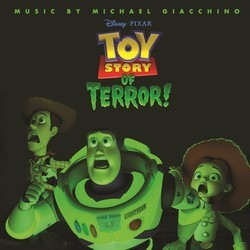 Toy Story of Terror! Soundtrack (Michael Giacchino) - CD cover