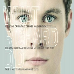 What Richard Did Soundtrack (Stephen Rennicks) - CD cover