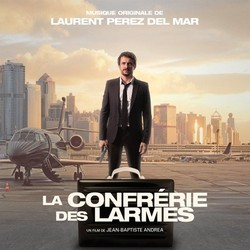La Confr�rie des larmes Soundtrack (Laurent Perez Del Mar) - CD cover