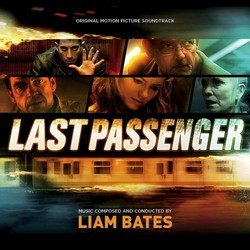 Last Passenger Soundtrack (Liam Bates) - CD cover