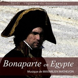 Bonaparte en Egypte Soundtrack (Maximilien Mathevon) - CD cover