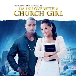 I'm in Love With a Church Girl Soundtrack (Various Artists) - CD cover